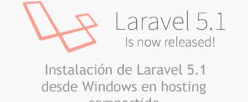 Como instalar Laravel 5.1 desde Windows a un hosting compartido