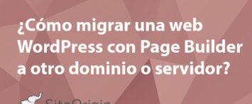 como-migrar-wordpress--con-pagebuilder-de-dominio