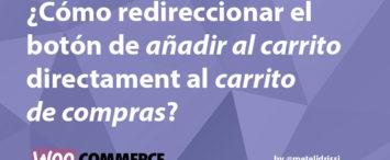 redireccionar-anadir-al-carro-woocommerce-metelidrissi